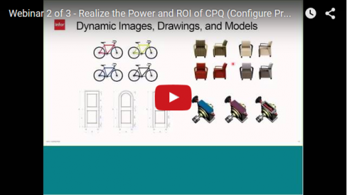 Webinar 2 of 3 - Realize the Power and ROI of CPQ (Configure Price Quote)